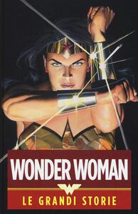Wonder Woman. Le grandi storie