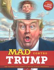 Libro Mad contro Trump. Uno sguardo intelligente al nostro stupido presidente