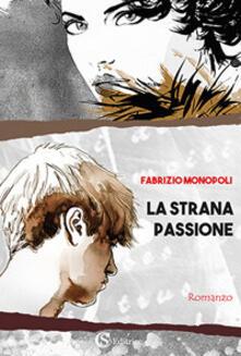Listadelpopolo.it La strana passione Image