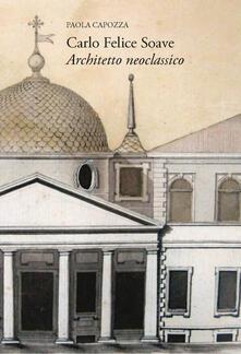 Voluntariadobaleares2014.es Carlo Felice Soave. Architetto neoclassico Image