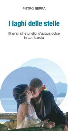 Winniearcher.com I laghi delle stelle. Itinerari cineturistici d'acqua dolce in Lombardia Image