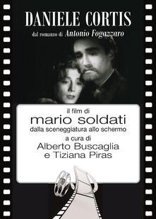 Daniele Cortis dal romanzo di Antonio Fogazzaro il film di Mario Soldati dalla sceneggiatura allo schermo.pdf