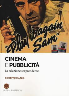 Ilmeglio-delweb.it Cinema e pubblicità. La relazione sorprendente Image