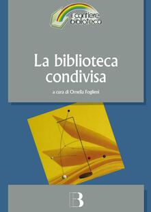 Listadelpopolo.it La biblioteca condivisa. Strategie di rete e nuovi modelli di cooperazione Image