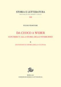 Da Cuoco a Weber. Contributi alla storia dello storicismo. Vol. 2: Historismus e storia della cultura.