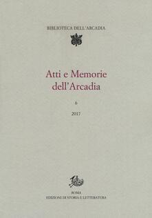 Criticalwinenotav.it Atti e memorie dell'Arcadia (2017). Vol. 6 Image