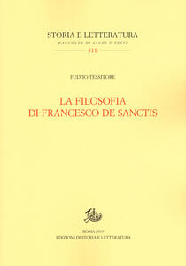 Libro La filosofia di Francesco De Sanctis Fulvio Tessitore