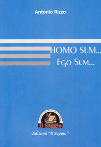 Homo sum... Ego sum