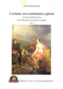 Corinne: tra sentimento e gloria. Vol. 2: ruolo della donna e il binomio d'amore e morte, Il.