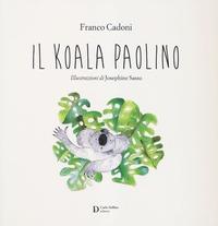 Il Il koala Paolino - Cadoni Franco - wuz.it