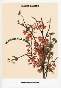 Libro Le piante e la Bibbia. Ediz. a colori Mauro Ballero