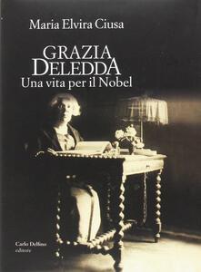Lpgcsostenible.es Grazia Deledda. Una vita per il Nobel Image