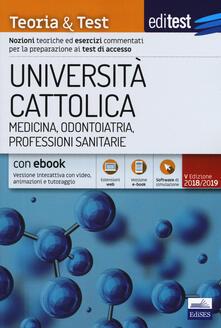 Premioquesti.it EdiTest Università Cattolica. Medicina, Odontoiatria, Professioni Sanitarie. Teoria & Test. Con software Image