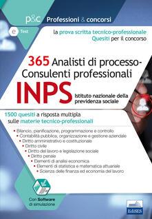 Concorso INPS 2017. 365 analisti di processo-consulenti professionali. 1500 quesiti a risposta multipla sulle materie tecnico-professionali.pdf