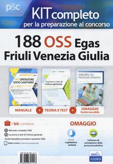 Camfeed.it Kit completo per la preparazione al concorso 188 OSS Egas Friuli Venezia Giulia. Con e-book. Con software di simulazione. Con Libro in brossura Image