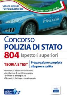 Grandtoureventi.it 804 Ispettori superiori nella Polizia di Stato. Manuale completo per la preparazione alla prova scritta Image