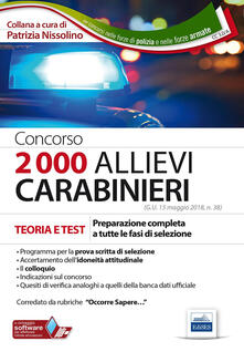 Mercatinidinataletorino.it Concorso 2000 allievi carabinieri. Teoria e test. Preparazione completa a tutte le fasi della selezione. Con software di simulazione Image