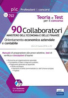 Steamcon.it 90 Collaboratori MEF (orientamento economico aziendale e contabile). Manuale e test per la preparazione alla prova preselettiva Image