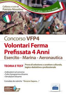Nordestcaffeisola.it Concorsi per VFP 4. Volontari in ferma prefissata di quattro anni. Esercito, marina, aeronautica. Teoria e test. Con software di simulazione Image