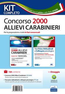 Kit completo Concorso 2000 allievi carabinieri. Per la preparazione a tutte le fasi concorsuali. Con software di simulazione.pdf