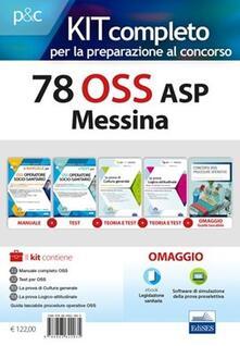 Winniearcher.com 78 OSS ASP Messina. Kit concorso. Con Guida tascabile Procedure operative per OSS. Con e-book. Con espansione online. Con software di simulazione Image