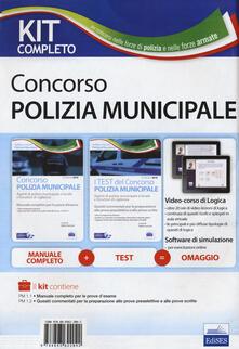 Kit completo concorso polizia municipale e locale. Manuale e test commentati per la preparazione alle prove desame. Con software di simulazione.pdf
