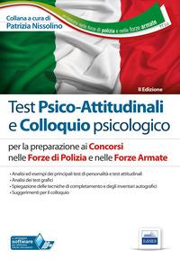 TT2. Test psico-attitudinali e colloquio psicologico. Concorsi nelle Forze di Polizia e nelle Forze Armate. Con software di simulazione - - wuz.it