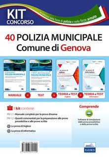 Rallydeicolliscaligeri.it Kit concorso 40 Agenti di Polizia municipale Genova. Volumi per la preparazione al concorso nella polizia municipale. Con software di simulazione Image