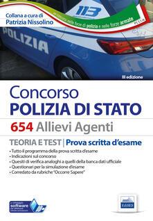 Camfeed.it Concorso 654 Allievi Agenti Polizia di Stato. Manuale per la prova scritta d'esame. Con software di simulazione Image