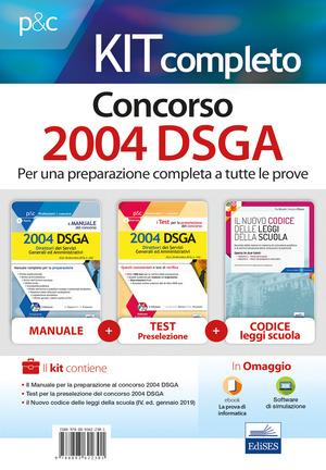 Kit completo concorso 2004 DSGA: Il manuale del concorso. 2004 DSGA-I test per la preselezione del concorso per 2004 DSGA. Quesiti commentati e test di verifica-Il nuovo codice delle leggi della scuola. Con e-book. Con software di simulazione