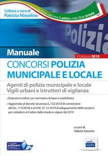 Camfeed.it Concorso Polizia municipale. Agenti di polizia e locale e istruttori di vigilanza. Manuale completo per le prove d'esame Image