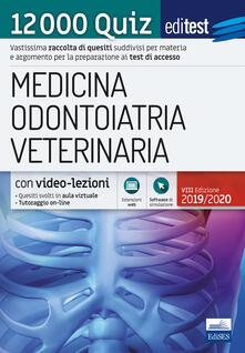 EdiTEST. Medicina, Odontoiatria, Veterinaria. 12000 quiz. Con software di simulazione
