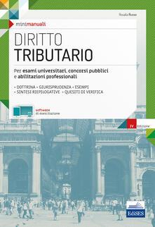 Diritto tributario. Per esami universitari, concorsi pubblici e abilitazioni professionali.pdf