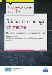 Promoartpalermo.it CC 4/55 scienze e tecnologie chimiche. Manuale per la preparazione alle prove scritte e orali. Classi di concorso A34 A013 Image