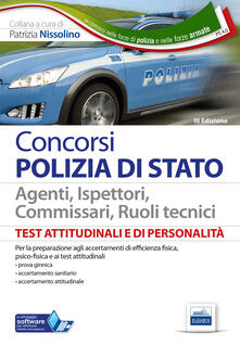 Test psicoattitudinali e di personalità. Polizia di Stato. Con software di simulazione.pdf