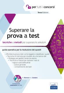 Premioquesti.it Superare la prova a test. Tecniche e metodi per superare le selezioni. Con software di simulazione Image