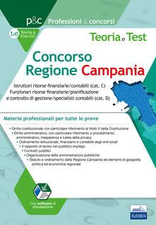Concorso Regione Campania istruttori contabili e funzionari risorse finanziarie/contabili. Teoria e test sulle materie professionali. Tutte le prove.pdf