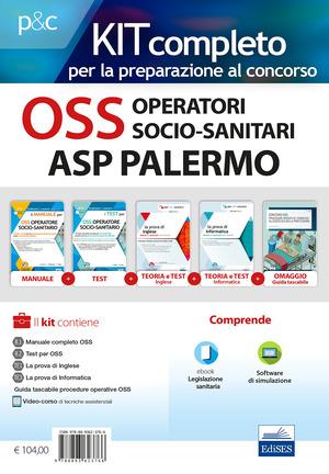 Kit completo OSS Operatori Socio-Sanitari ASP Palermo. Manuali per la preparazione completa al concorso. Con e-book. Con software di simulazione