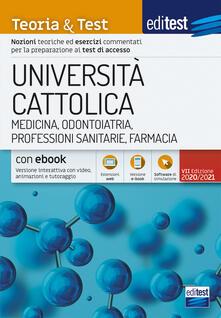 Filippodegasperi.it EdiTEST. Università Cattolica. Medicina. Teoria & test. Con e-book. Con software di simulazione Image