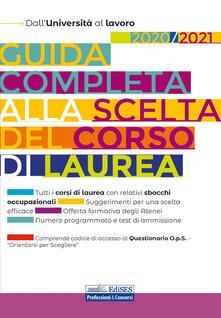 Camfeed.it Guida completa alla scelta del corso di laurea 2020/2021. Dall'Università al lavoro Image