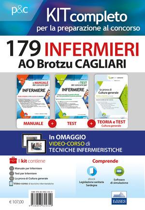 Kit concorso 179 Infermieri AO Brotzu Cagliari. Manuali di teoria e test commentati per tutte le prove. Con software di simulazione