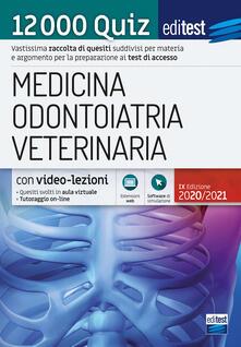 Vitalitart.it EdiTEST. Medicina, Odontoiatria, Veterinaria. 12000 quiz. Con software di simulazione Image