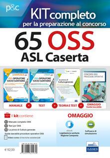 Amatigota.it Kit completo 65 OSS ASL Caserta. Manuali per la preparazione completa al concorso. Con e-book. Con software di simulazione Image