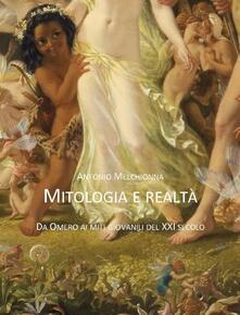 Mitologia e realtà. Da Omero ai miti giovanili del XXI secolo.pdf