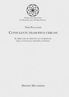 Consulente filosofico cercasi. Nuova ediz. - Neri Pollastri - copertina