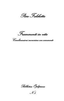 Frammenti in vita. Combinazioni monorime con commento.pdf