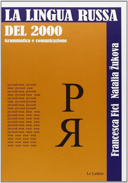 La lingua russa del 2000 - Francesca Fici,Natalia Zukova - ebook
