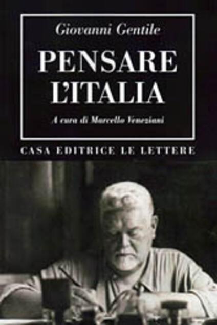 Pensare l'Italia - Giovanni Gentile,Marcello Veneziani - ebook