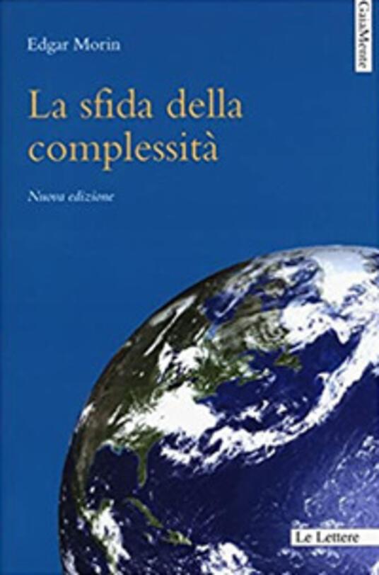 La sfida della complessità - Annamaria Anselmo,Giuseppe Gembillo,Edgar Morin - ebook