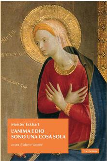 L' anima e Dio sono una cosa sola - Meister Eckhart - copertina